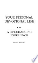 Your personal devotional life