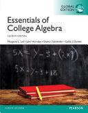 Essentials of College Algebra, Global Edition