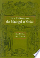 City Culture and the Madrigal at Venice