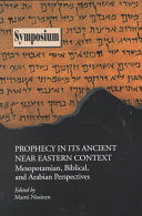 Prophecy in Its Ancient Near Eastern Context