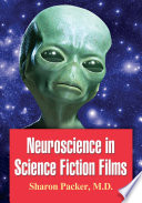 Neuroscience In Science Fiction Films Book
