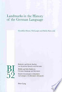 Landmarks in the History of the German Language