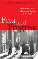 Fear and Progress