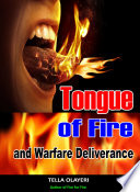 Tongue of Fire and Warfare Deliverance