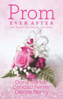 Prom Ever After  Haute Date   Save the Last Dance   Prom and Circumstance  Mills   Boon Kimani Tru