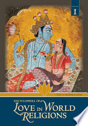 Encyclopedia Of Love In World Religions Book