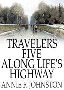 Pdf Travelers Five Along Life's Highway