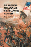 The American Civil War and the Hollywood War Film Pdf/ePub eBook
