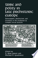 Tribe and Polity in Late Prehistoric Europe