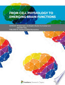 From Cell Physiology to Emerging Brain Functions Book