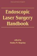 Endoscopic Laser Surgery Handbook