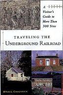 Traveling the Underground Railroad