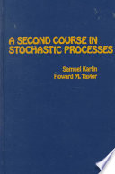 A Second Course in Stochastic Processes by Samuel Karlin,India,Howard E. Taylor,Howard M. Taylor PDF