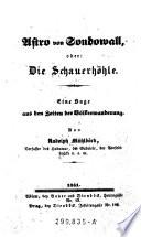 Astro von Sondowall, oder: Die Schauerhöhle. Eine Saga aus den Zeiten der Völkerwanderung