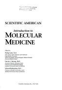 Scientific American Introduction to Molecular Medicine