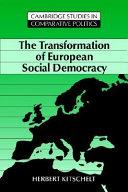 The Transformation of European Social Democracy