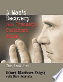 A Man s Recovery from Traumatic Childhood Abuse Book