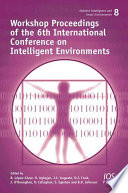 Workshop Proceedings of the 6th International Conference on Intelligent Environments Book