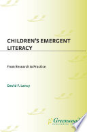 Children's Emergent Literacy: From Research to Practice