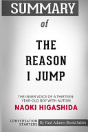 Summary of The Reason I Jump by Naoki Higashida