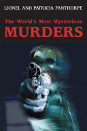 The World s Most Mysterious Murders