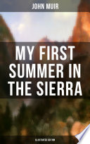 MY FIRST SUMMER IN THE SIERRA  Illustrated Edition  Book