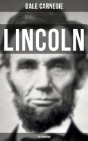LINCOLN - THE UNKNOWN