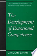The Development of Emotional Competence
