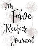 My Fave Recipes Journal