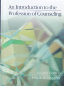 An Introduction To The Profession Of Counseling Book