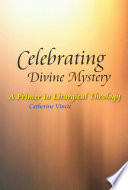 Celebrating Divine Mystery