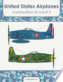 United States Airplanes Coloring Book for Adults 3