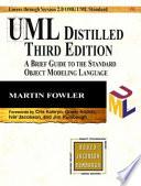 """UML Distilled: A Brief Guide to the Standard Object Modeling Language"" by Martin Fowler, Cris Kobryn, Kendall Scott, Safari Tech Books Online"