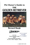 Pet Owner s Guide to the Golden Retriever