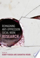 Reimagining Anti Oppression Social Work Research