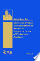 Guidelines For Initiating Events And Independent Protection Layers In Layer Of Protection Analysis Book PDF