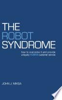 The Robot Syndrome