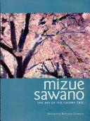 Mizue Sawano: The Art of the Cherry Tree