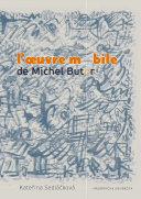Pdf L'oeuvre mobile de Michel Butor Telecharger