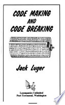 Code Making and Code Breaking