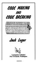 Code Making and Code Breaking