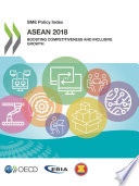 SME Policy Index: ASEAN 2018 Boosting Competitiveness and Inclusive Growth