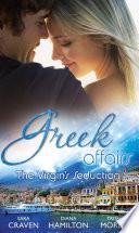 Greek Affairs: The Virgin's Seduction: The Virgin's Wedding Night / Kyriakis's Innocent Mistress / The Ruthless Greek's Virgin Princess