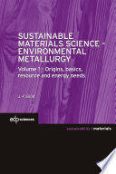 Sustainable Materials Science   Environmental Metallurgy Book