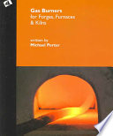 """""""Gas Burners for Forges, Furnaces, & Kilns"""" by Michael Porter"""