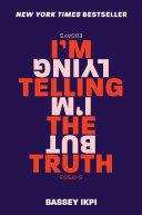 I'm Telling the Truth, but I'm Lying Pdf