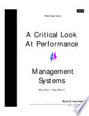 A Critical Look At Performance Management Systems - Why Don't They Work?