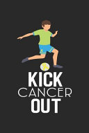 Kick Cancer Out