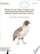 Habitat Use by Native Gambel's and Scaled Quail and Released Masked Bobwhite Quail in Southern Arizona