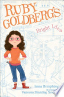 Ruby Goldberg s Bright Idea